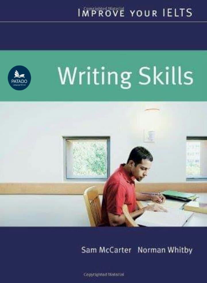 Sách Luyện Thi IELTS Writing: Improve your IELTS Writing Skills