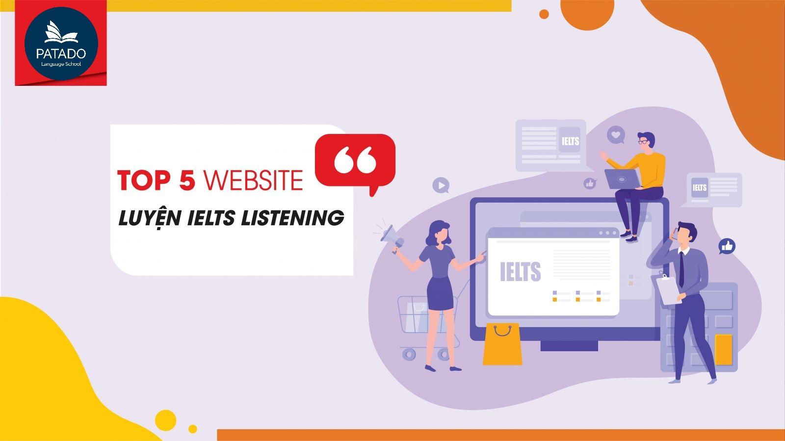 TOP 5 trang web học IELTS Listening chắc chắn không nên bỏ lỡ