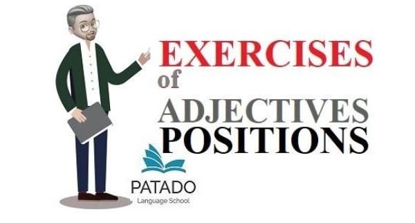 Bài tập tính từ tiếng Anh theo vị trí tính từ
