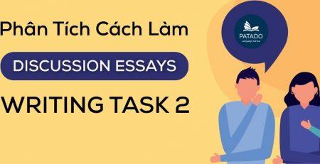cách làm bài ielts writing task 2 dạng Discussion Essay