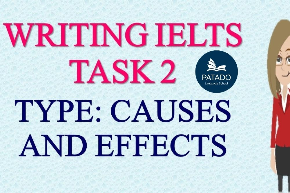 ielts writing task2 cause and effects
