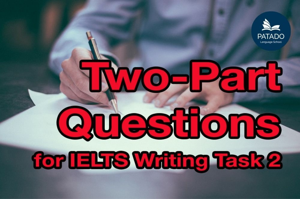 ielts writing task 2 double questions