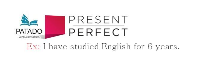 PRESENT PERFECT - THÌ HIỆN HOÀN THÀNH