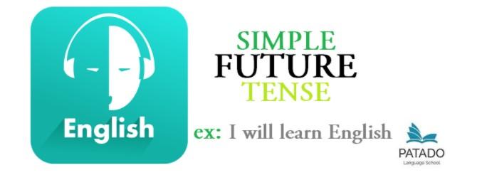 SIMPLE FUTURE - THÌ TƯƠNG LAI ĐƠN