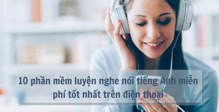 10 phần mềm luyện nghe nói tiếng Anh miễn phí tốt nhất trên điện thoại-Patado