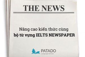 từ vựng IELTS Newspapers