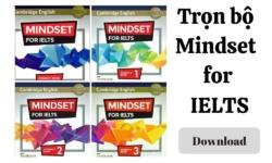 Tải trọn bộ Mindset for IELTS bản PDF miễn phí chất lượng nhất