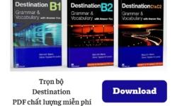 Trọn bộ sách Destination Vocabulary and Grammar bản PDF chất lượng nhất miễn phí