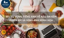 99+ từ vựng tiếng anh về nấu ăn kèm phiên âm và hình ảnh minh hoạ
